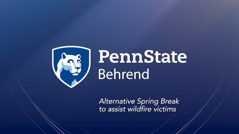 Behrend's Alternative Spring Break program to assist wildfire victims