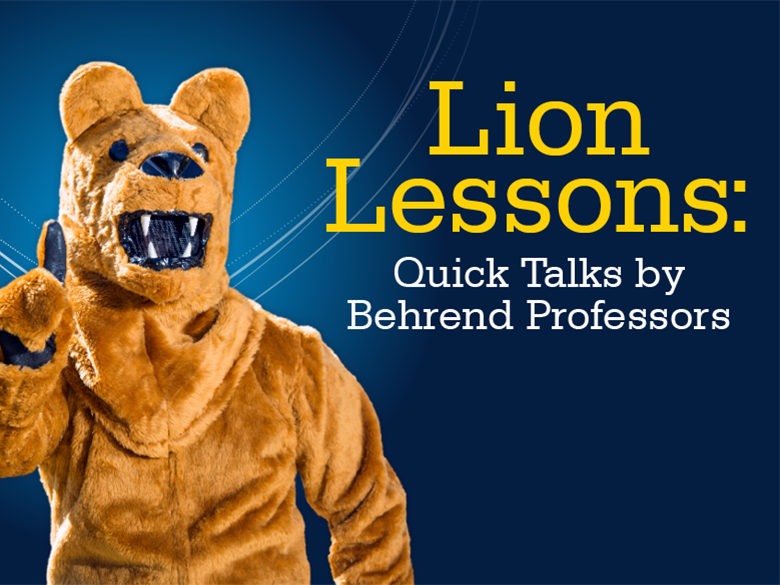 Illustration saying Lion Lessons: Quick Talks by Behrend Professors
