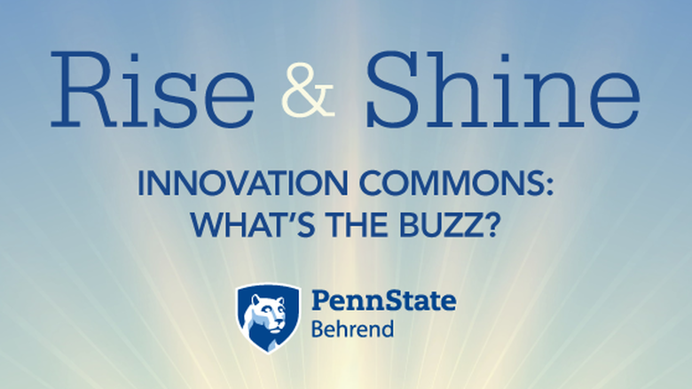 Rise & Shine 1:06: Innovation Commons: What's the Buzz?