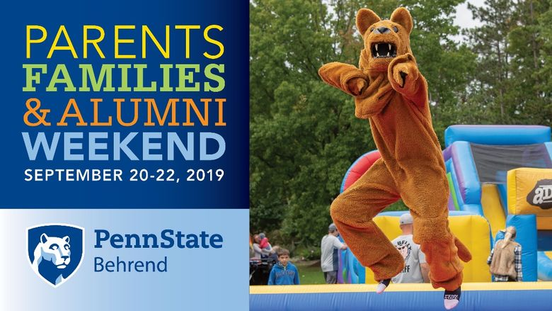 A graphic featuring the Penn State Nittany Lion promotes Penn State Behrend's Parents, Families & Alumni Weekend.