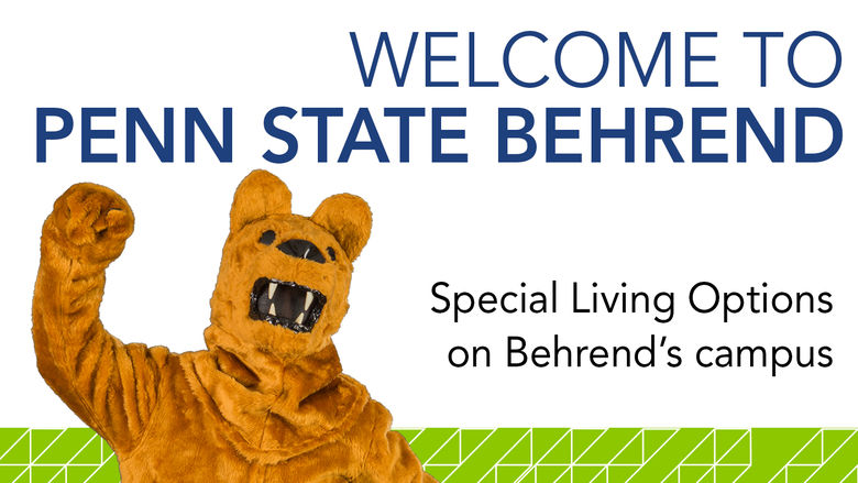 Special Living Options on Behrend's Campus