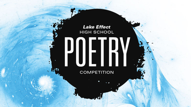 Graphic promoting 2017 Lake Effect poetry contest