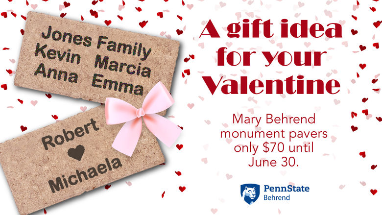 A graphic advertising discounted pavers for the Mary Behrend Monument at Penn State Behrend.