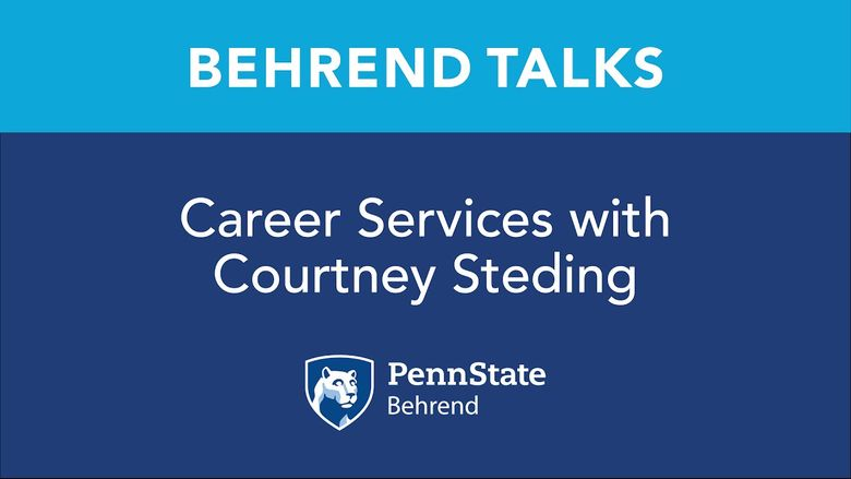 Behrend Talks: Career Services with Courtney Steding